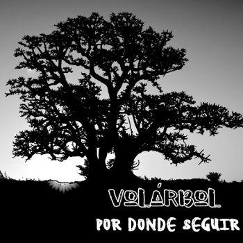 Volarbol – Por Donde Seguir (2018)