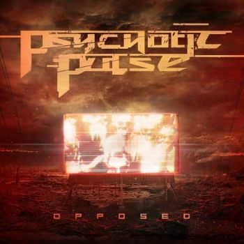 Psychotic Pulse – Opposed (2018)