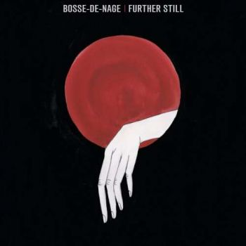 Bosse-de-Nage – Further Still (2018)