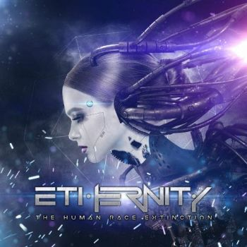 Ethernity – The Human Race Extinction (2018)