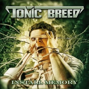Tonic Breed – Install Memory (EP) (2018)