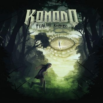 Komodo – Fear The Komodo (2018)