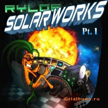 Rylos – Solarworks, Pt. 1 (2018)