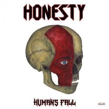 Honesty – Humans Fall (2018)