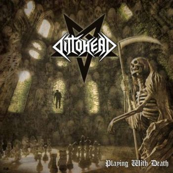 Dittohead – Playing With Death (2018)