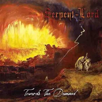 Serpent Lord – Towards The Damned (2018)