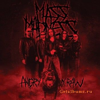 Mass Madness – Angry n' Raw (2018)