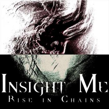 Rise in Chains – Insight Me (2018)