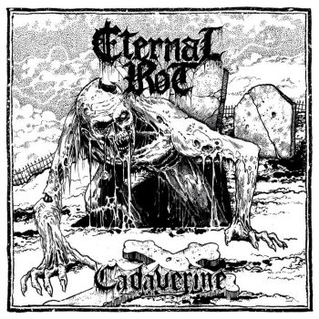 Eternal Rot – Cadaverine (2018)