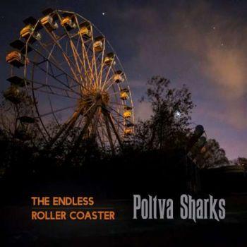 Poltva Sharks – The Endless Roller Coaster (2018)