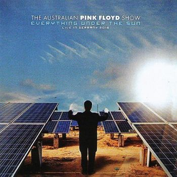 The Australian Pink Floyd Show – Everything Under The Sun (Live) (2017)