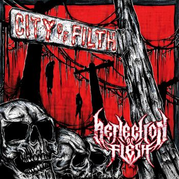 Reflection Of Flesh – City Of Filth (2018)