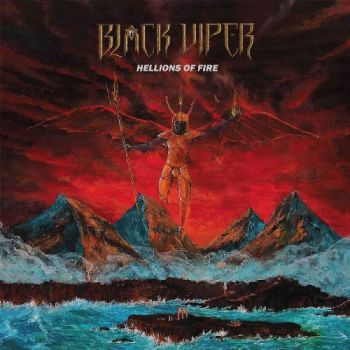 Black Viper – Hellions Of Fire (2018)