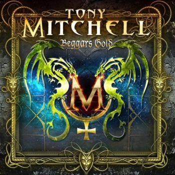 Tony Mitchell – Beggars Gold (2018)