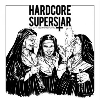Hardcore Superstar – You Can't Kill My Rock 'N Roll (Japanese Edition) (2018)