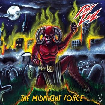 Fast Evil – The Midnight Force (2018)
