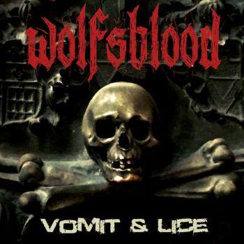 Wolfsblood – Vomit & Lice (2018)