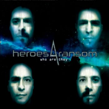 Heroes 4 Ransom – Who Are They (2018)