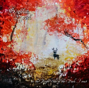 Goblin Hovel – On The Bright Side Of The Dark Forest (2018)