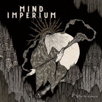Mind Imperium – Way to Carcosa (2018)