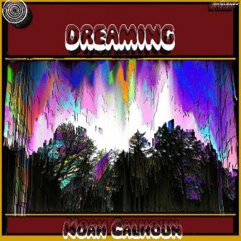 Noah Calhoun – Dreaming (2018)