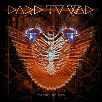 Dare To War – Anatomy Of Soul (2018)