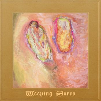 Weeping Sores – Weeping Sores [EP] (2017)