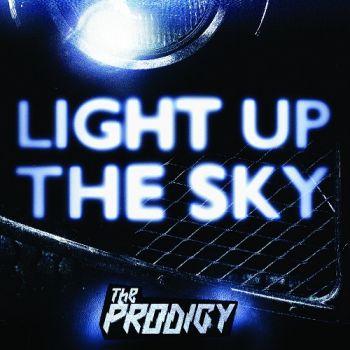 The Prodigy – Light Up the Sky (Single) (2018)