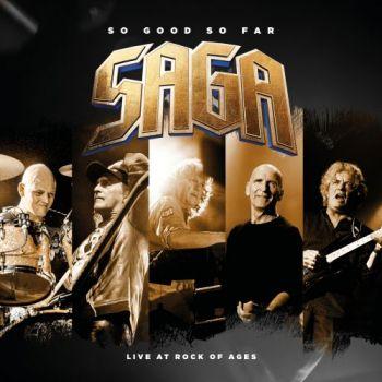 Saga – So Good So Far – Live At Rock Of Ages (2018)