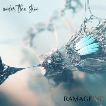Ramage Inc. – Under the skin (2018)