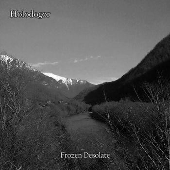 Holodogor – Frozen Desolate (2018)