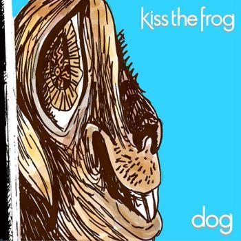Kiss The Frog – Dog (2018)