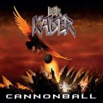 Der Kaiser – Cannonball (2018)