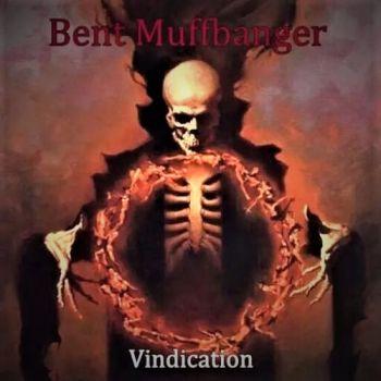 Bent Muffbanger – Vindication (2018)