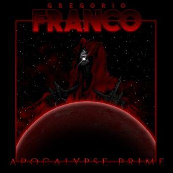 Gregorio Franco – Apocalypse Prime (2018)