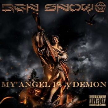 Ben Snow – My Angel Is A Demon (2018)
