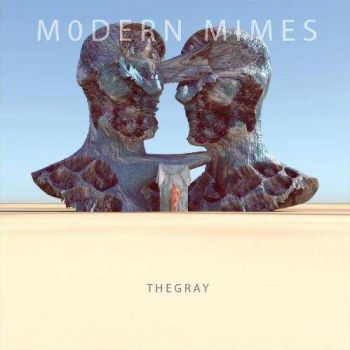 Modern Mimes – The Gray (2018)