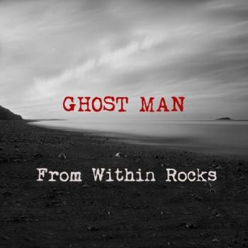 From Within – Ghost Man (2018)