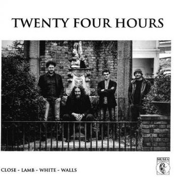 Twenty Four Hours – Close-Lamb-White-Walls (2018)