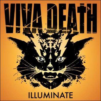 Viva Death – Illuminate (2018)
