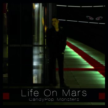 Life On Mars – Candy Pop Monsters (2018)