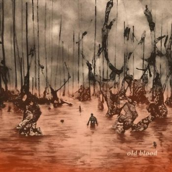 Dear Woodland Creatures – Old Blood (2018)