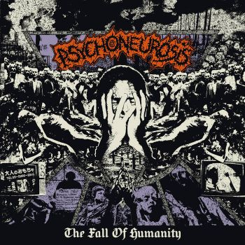 Psychoneurosis – The Fall Of Humanity (2018)
