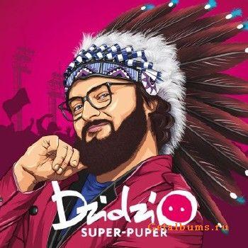 DZIDZIO – Super-Puper (2018)
