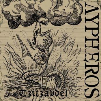 Aypheros – Tzitzaudel (2018)