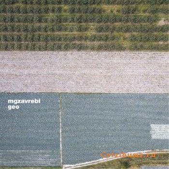 Mgzavrebi – Geo (2018)