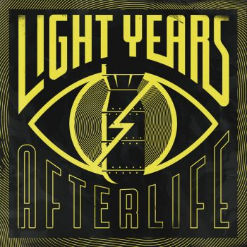 Light Years – Afterlife (2018)