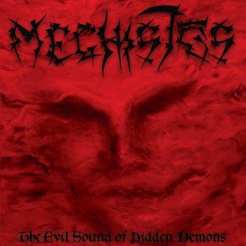 Meghistos – The Evil Sound Of Hidden Demons (2018)