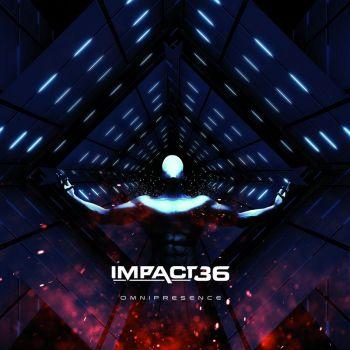 Impact 36 – Omnipresence (2017)