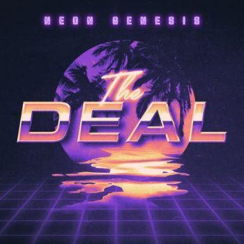 Neon Genesis – The Deal (2018)